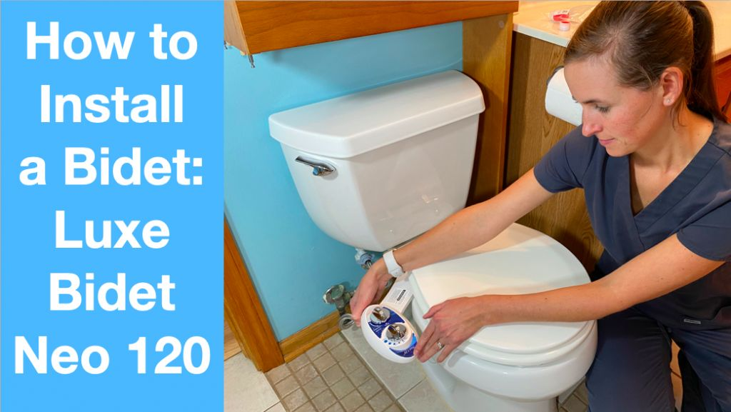 How to Install a Bidet Luxe Bidet Neo 120