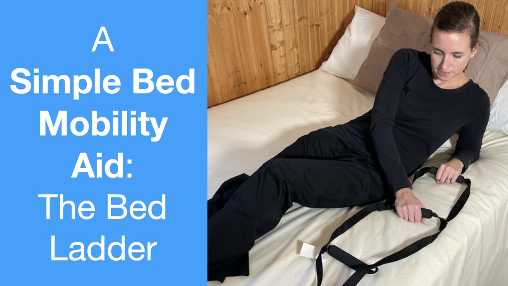 A Simple Bed Mobility Aid: The Bed Ladder