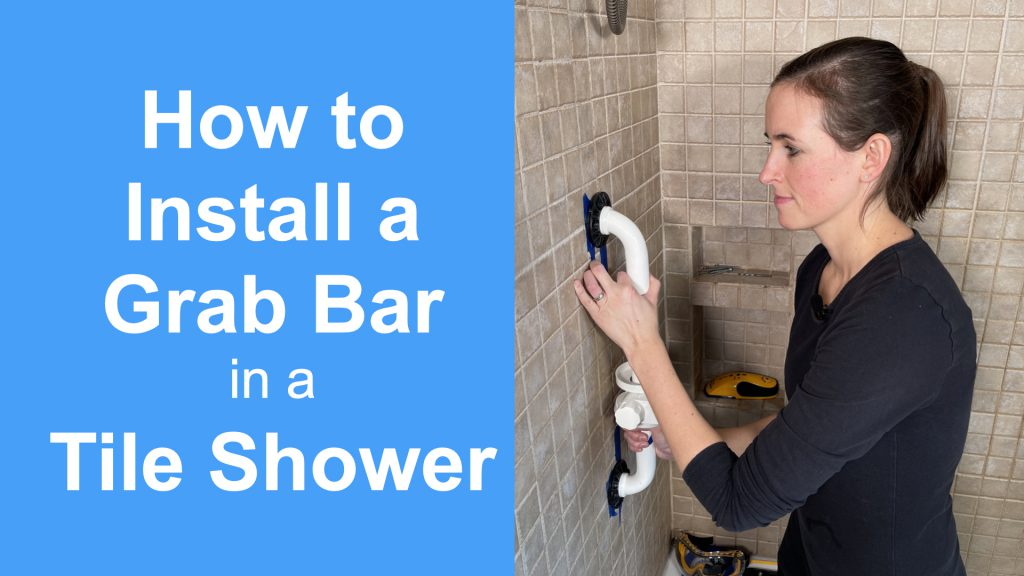 How to Install a Grab Bar in a Tile Shower