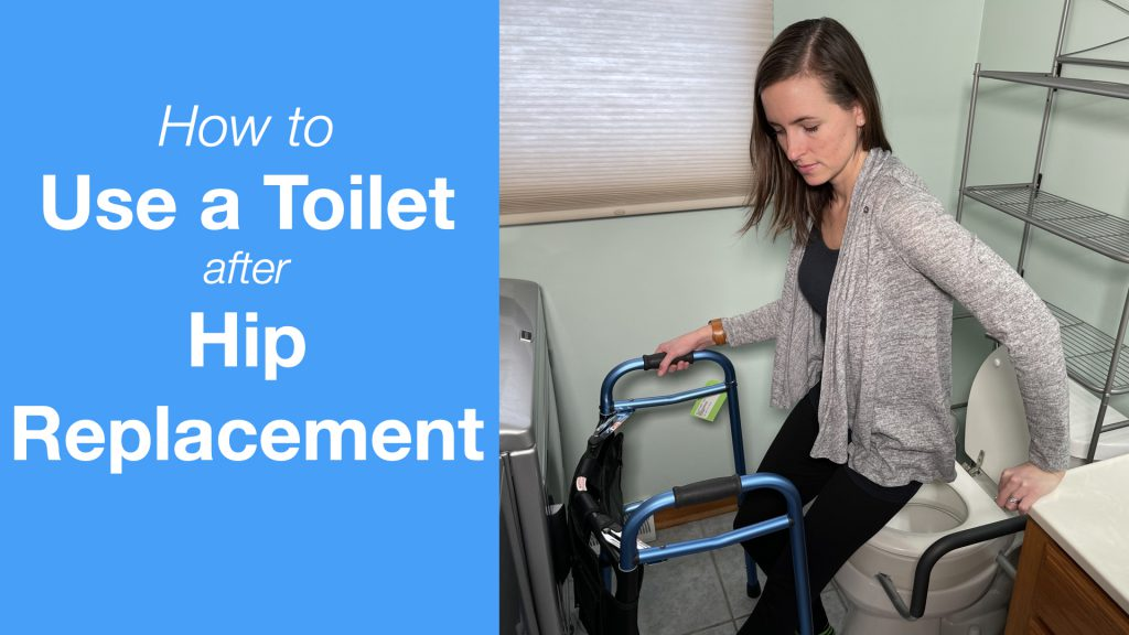 How to Use a Toilet After Hip Replacement